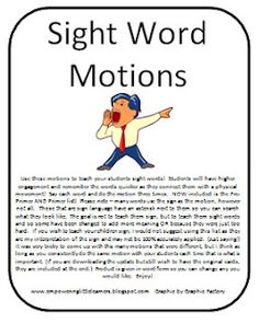 Sight Word Motions- I love that she incorporated sign language for these sight word cards.