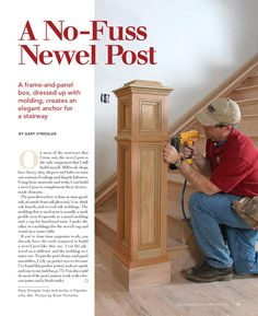 A No-Fuss Newel Post - Fine Homebuilding Article Stair Newel Post, Newel Posts, Stair Railing, Wainscoting Hallway, Painted Wainscoting, Black Wainscoting, Wainscoting Nursery, Wainscoting Kitchen, Wainscoting Ideas