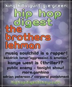 Radio: The @HipHopDigest Show: The Latest Rapper