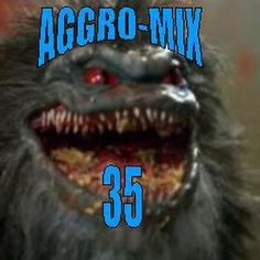 Aggro-Mix 35: Industrial, Power Noise, Dark Electro, Harsh EBM, Rhythmic Noise, Aggrotech, Cyber