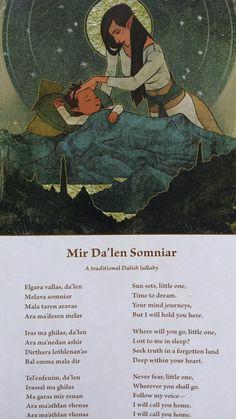"evelynn-theirin: "" Mir Da'len Somniar: A Traditional Dalish Lullaby (The World of Thedas Vol 2) """