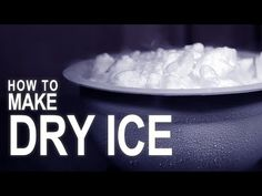 HOW TO: Make Dry Ice at Home [video]