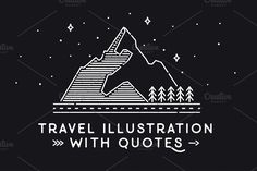 6 Travel illustrations with quotes by Librebird on @creativemarket
