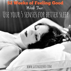 Your five senses have more to do with the quality (and quantity) of your sleep than you might think. Here are some ways to use them to help you sleep better (and more!)