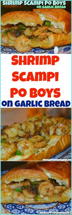 Shrimp Scampi Po Boys on Garlic Bread - Mrs Happy Homemaker