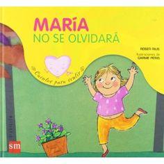 """Roser Rius / Carme Peris. """"María no se olvidará"""". Editorial SM ( 3 a 6 años) Muerte abuelo"""