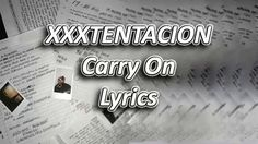 XXXTENTACION - Carry On ft. Shiloh Dynasty Lyrics  [Intro: Shiloh Dynasty & XXXTENTACION] How did you get here? I'm drunk and confused I tried to be patient with you, yeah High up, you're falling back down  [Verse: XXXTENTACION] Trapped in a concept, falsely accused Was used, and misled Bitch, I'm hoping you fucking rest in peace Now the fact that I'm alone is fucking comforting And I can't seem to shake this fucking feeling in my… Uh, cold shoulder, heartbroken, misspoken I'm cut open, her…