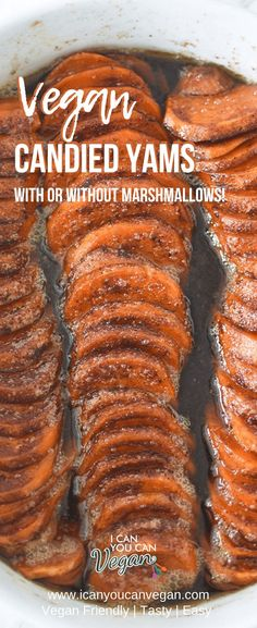 A simple and delicious sweet potato side dish perfect for Thanksgiving, Christmas, any holiday or Sunday Dinner! These vegan candied yams are a true southern staple no meal is complete without! This recipe is easy to make and only requires 9 ingredients! Marshmallows are an optional ingredient, so the dish can be made with or without! #CandiedYams #SweetPotatoes #VeganSideDish #HolidaySideDish #ChristmasDinner #ThanksgivingDinner #Yams #CandiedSweetPotatoes