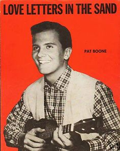 Billboard top 100 songs 1957 : Pat Boone - Love letters in the sand Vintage Sheet Music, Piano Sheet Music, Top 100 Songs, Pat Boone, Partition Piano, 60s Music, Famous Singers, Music People, Chant