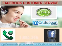 After availing our Facebook Customer Service, your Facebook experience will be enhanced and you will be able to enjoy Facebook services without any obstacle. Then, what are you waiting for? Make a call on our toll-free number 1-850-316-4893 as soon as possible and get assisted by our techies for the same purposes. For more info visit us: http://www.mailsupportnumber.com/facebook-technical-support-number.htmlSee Less