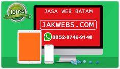 JASA PEMBUATAN WEBSITE DI BATAM     Jasa pembuatan website murah Batam    Jasa pembuatan website murah di Batam  WA:0852–8746–9148 jakwe...