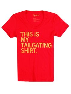 Because dating someone who has a football-centric alma mater means I get to learn what tailgating is. $22 from Raygun