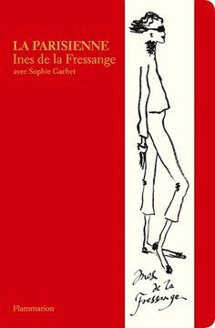 La Parisienne, by Ines de la Fressange