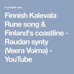 Finnish Kalevala Rune song & Finland's coastline - Raudan synty (Veera Voima) - YouTube