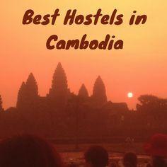 Best Hostels in Cambodia