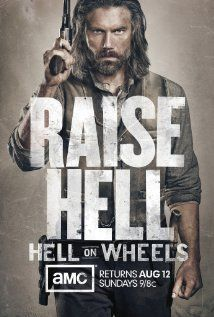 Hell on Wheels (TV Series 2011– ). Such a good show. You should watch it. Saturday Nights on AMC. Season 3 starts Aug 10th.