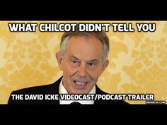 What Chilcot Didn't Tell You - The David Icke Videocast/Podcast Trailer - YouTube
