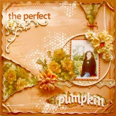 Layout: The perfect pumpkin **TCR #62 & Dusty Attic**