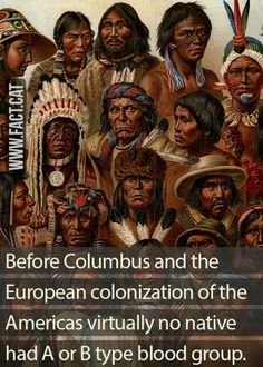 """""""All major ABO blood alleles are found in most populations worldwide, whereas the majority of Native Americans are nearly exclusively in the O group."""""""