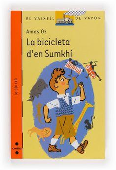 La Bicicleta d'en Sumkhí. Amos Oz. En Sumkhí és un nen d'onze anys que viu a la Jerusalem ocupada pels anglesos just al final de la II Guerra Mundial. La seva vida canvia quan s'enamora d'una nena de la classe i un oncle li regala una bicicleta. Llavors li sembla que el somni d'anar al cor de l'Àfrica podrà ser una realitat. Però a la vida, tot són canvis. Ben sovint imprevisibles.  Novel·la guardonada amb molts premis, entre els quals: la Medalla Hans Christian Andersen de Dinamarca 1978.