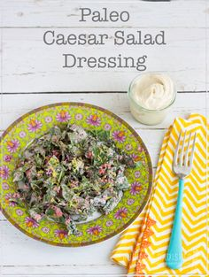Paleo Caesar Salad Dressing Recipe - It's impossible to find a gluten-free, dairy-free Paleo friendly version, so I made my own Paleo Caesar Salad Dressing. Paleo Recipes Easy, Real Food Recipes, Free Recipes, Whole30 Recipes, Gf Recipes, Paleo Running Momma, Sugar Free Bacon, Paleo Sauces, Salad Dressing Recipes