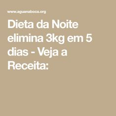 Dieta da Noite elimina 3kg em 5 dias - Veja a Receita: Diet Recipes, Chicken Recipes, Healthy Tips, Healthy Recipes, Healthy Food, How To Lose Weight Fast, Food And Drink, Health Fitness, Low Carb