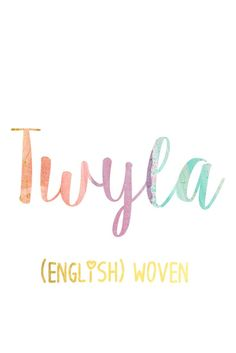 Twyla: Southern Belle Baby Names for Girls I Nameille.com