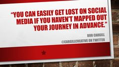 You can easily get lost on #SocialMedia if you haven't mapped out your journey in advance...