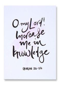 Surah Taha ~~ Increase Me In Knowledge - Islamic Art Print Quran Verses, Quran Quotes, Islamic World, Islamic Art, Divine Revelation, Islamic Pictures, Islamic Images, Islamic Quotes Wallpaper, Knowledge And Wisdom