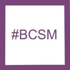 Home of the #BCSM Tweetchat
