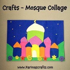 Karima's Crafts: Mosque Collage - 30 Days of Ramadan Crafts Islamic Muslim Eid Crafts, Ramadan Crafts, Holiday Crafts, Craft Activities, Toddler Activities, Preschool Crafts, Art For Kids, Crafts For Kids, Islam For Kids