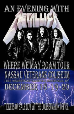 Nassau Coliseum, Advertising History, Vintage Music Posters, Concert Posters, Movie Posters, Rock Music, Rock Bands, Metallica, Art History