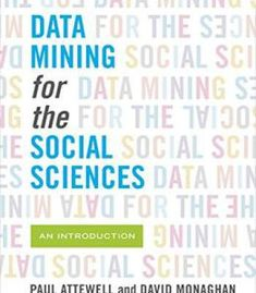 Data Mining For The Social Sciences: An Introduction PDF