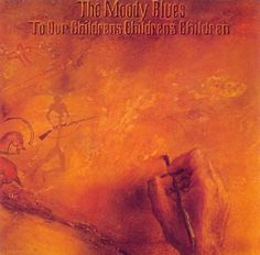 The Moody Blues - To Our Children's Children's Children (1969)