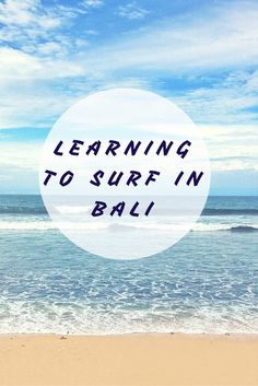 When in Bali, take a surf lesson.  One of the best places in the world to learn surfing. :http://www.jetsettingbirds.com/learning-to-surf-in-bali/