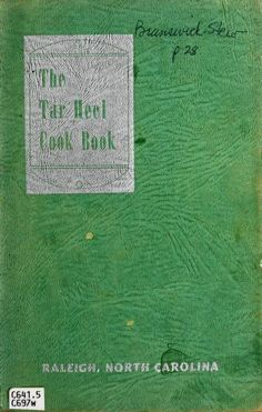 The Tar Heel Cook Book By Women's Society Of Christian Service (Hayes Barton Methodist Church, Raleigh, North Carolina - (archive)