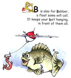 #BobberDown #Books  Excerpt from page 4, Fishing in the Alphabet Volume I: The A, B, C's of Freshwater Fishing