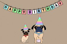 A Pug's Happy Birthday Greeting Card Happy Birthday Pug, Cute Birthday Wishes, Happy Birthday Greeting Card, Birthday Wishes Quotes, Happy Birthday Images, Birthday Board, Pug Illustration, Pug Cartoon, Pugs And Kisses