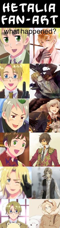 Really, what did happen? They all went to really silly and adorable to extremely hot and bad rear! England, America, Prussia, Spain, France, Canada. Hetalia!