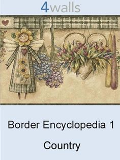 Wallpapers To Go - Border Encyclopedia 1 Country