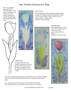 Adron's Art Lesson Plans: Printable How To Paint A Picture Of A Tulip, Lesson And Worksheet To see more like it visit my blog: http://spectrumartlessonplans.blogspot.com/
