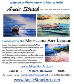 Annie Strack's #watercolor #painting workshop for the Mispillion #Art League in Delaware