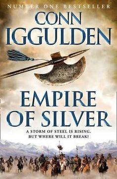 Empire of Silver (Conqueror #4) by Conn Iggulden