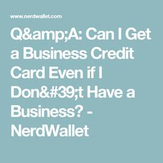 Credit scores needed for the best mile credit cards fresh data qa can i get a business credit card even if i dont have reheart Choice Image