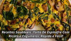 Receitas Saudáveis: Torta De Espinafre Com Ricota e Cogumelos, Rápida e Fácil!    ➡️ https://segredodefinicaomuscular.com/receitas-saudaveis-torta-de-espinafre-com-ricota-e-cogumelos-rapida-e-facil/  Se gostar da receita compartilhe com seus amigos :)  #receitasfit #receita #recipe #fit #receitafit #EstiloDeVidaFitness #ComoDefinirCorpo #SegredoDefiniçãoMuscular