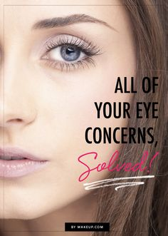 How to solve the most common eye concerns // fine lines, droopiness and more