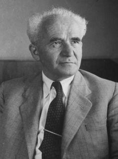 David Ben-Gurion (1886 - 1973) First prime minister of Israel