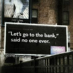 """Had to share this... #quitetrue Thanks @chez_moerlis -  True story! """"let's go to the bank"""" said no one ever!! #varo #switchyourbank #fintech #banking #thinkdiffrent #newways @fintechrockers"""