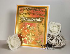 You Are Simply Wonderful Inked Gold Card | Spellbinders
