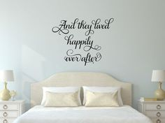 And They Lived Happily Ever After Wall Decal Romantic Wall Decal Love Vinyl Decal Master Bedroom Wall Decal Love Wall Decal Bedroom Decor by RunWildVinylDesigns on Etsy